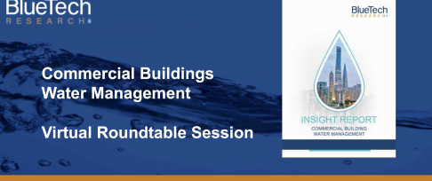 BlueTech Research Roundtable 5: Water Management in Commercial Buildings